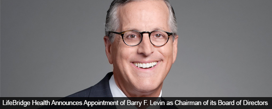 ifeBridge Health Announces Appointment of Barry F. Levin as Chairman of its Board of Directors