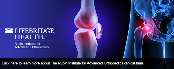 Click here to learn more about The Rubin Institute for Advanced Orthopedics clinical trials.