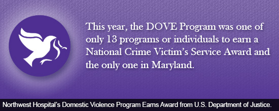 Northwest Hospital's Domestic Violence Program Earns Award from U.S. Department of Justice.